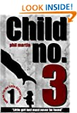 Child No. 3 (The Little Girl Lost trilogy - book 1)
