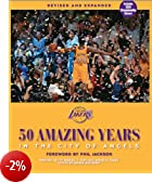 Los Angeles Lakers: 50 Amazing Years in the City of Angels