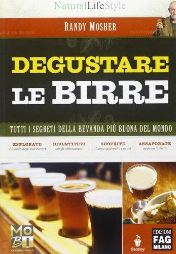 Degustare le birre Tutti i segreti della bevanda più buona del mondo PDF