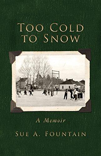 Too Cold to Snow: Memoir