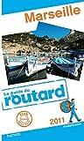 echange, troc Collectif - Guide du Routard Marseille 2011