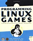 img - for By Loki Software Programming Linux Games [Paperback] book / textbook / text book