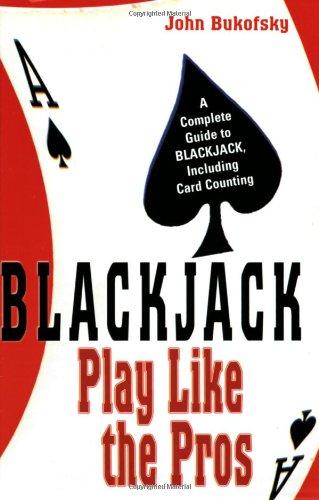 Blackjack: Play Like The Pros