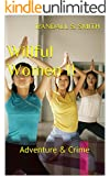 Willful Women II: Adventure & Crime