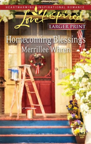 Homecoming Blessings (Steeple Hill Love Inspired (Large Print)), MERRILLEE WHREN