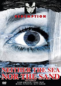 Neither the Sea Nor the Sand