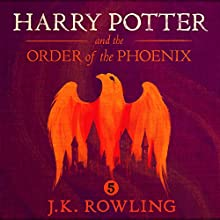 Harry Potter and the Order of the Phoenix, Book 5 (       UNABRIDGED) by J.K. Rowling Narrated by Stephen Fry