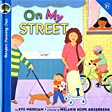 On My Street (Growing Tree) (0694012580) by Merriam, Eve