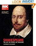 RSC Shakespeare: The Life, the Works,...