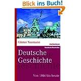 Deutsche Geschichte: Von 1806 bis heute