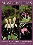 Masdevallias: Gems Of The Orchid World