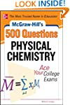 McGraw-Hill's 500 Physical Chemistry...