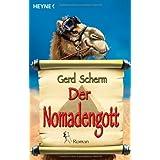 """Der Nomadengott.von """"Gerd Scherm"""""""