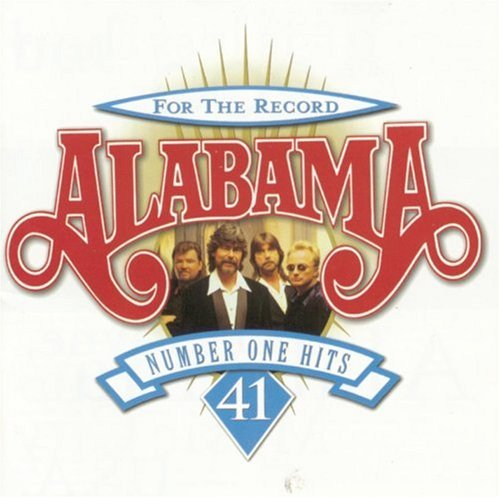 ALABAMA - For The Record - 41 Number One Hits - Zortam Music