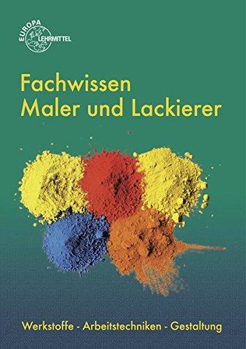 fachwissen-maler-und-lackierer-werkstoffe-arbeitstechniken-gestaltung