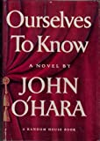 Ourselves to Know: A Novel