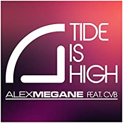 Alex Megane feat. CvB-Tide Is High