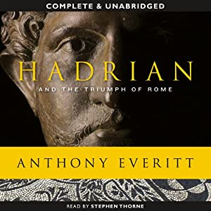 Hadrian and the Triumph of Rome Audiobook