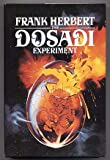 The Dosadi Experiment (039912022X) by Herbert, Frank