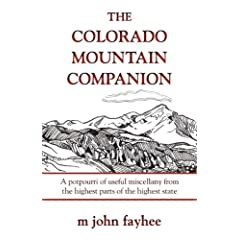 Colorado Mountain Companion (The Pruett Series) by Mr. M. John Fayhee