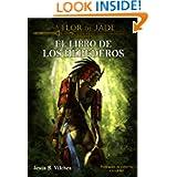 La Flor de Jade III (El Libro de los Herederos) (Spanish Edition)