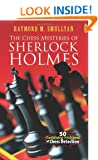 Chess Mysteries of Sherlock Holmes: Fifty Tantalizing Problems of Chess Detection (Dover Recreational Math)