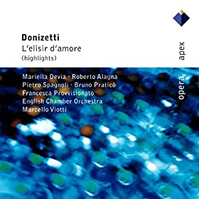 Donizetti : L'elisir d'amore [Highlights] - Apex
