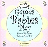 Games Babies Play-2nd Edition
