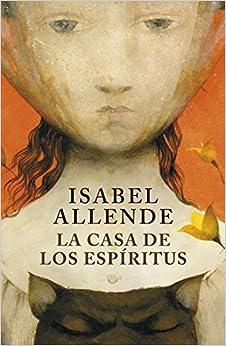 La casa de los esp ritus isabel allende 9788401352898 books - La casa delos espiritus isabel allende ...