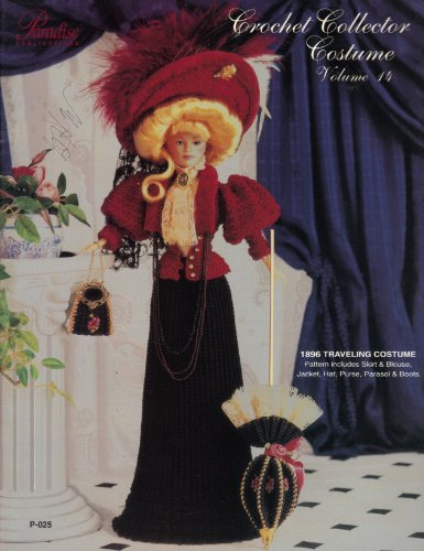 [Crochet Collector Costume (1896 Traveling Costume, Volume 14, P-025)] (Paradise Costumes Volume)