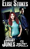 Cassidy Jones and the Secret Formula(Cassidy Jones Adventures, Book One)
