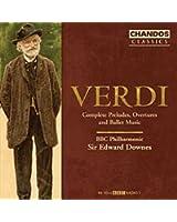 Verdi: Preludes, Overtures Et Musique De Ballet