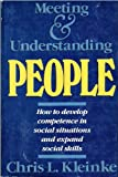 Meeting and Understanding People (0716717646) by Kleinke, Chris L.