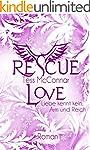 Rescue Love: Liebe kennt kein Arm und...