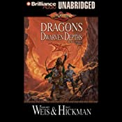 Dragons of the Dwarven Depths: The Lost Chronicles, Volume 1 | [Margaret Weis, Tracy Hickman]