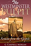 The Westminster Pulpit Volume 2: Sermons from the Gospels