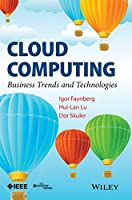 Cloud Computing: Business Trends and Technologies Front Cover