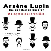 The Mysterious Traveller (The adventures of Arsène Lupin 4) | Maurice Leblanc