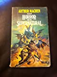 Tales of Horror and the Supernatural: v. 2 (0586042962) by Machen, Arthur