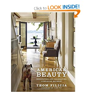 American Beauty: Renovating and Decorating a Beloved Retreat [Hardcover]