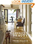American Beauty: Renovating and Decor...