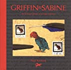 Griffin and Sabine: An Extraordinary…