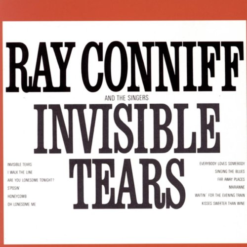 Ray Conniff - Invisible Tears - Zortam Music