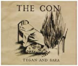 Tegan and Sara The Con