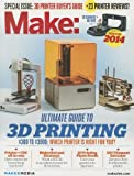 img - for Make: Ultimate Guide to 3D Printing 2014 book / textbook / text book