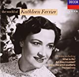 World of Kathleen Ferrier Kathleen Ferrier
