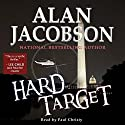 Hard Target Audiobook by Alan Jacobson Narrated by Paul Christy