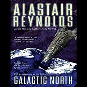 Galactic North | [Alastair Reynolds]