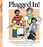 img - for Plugged In!: A Teacher's Handbook For Using Total Quality Tools to Help Kids Conquer the Curriculum book / textbook / text book