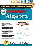 No-Nonsense Algebra (Mastering Essent...